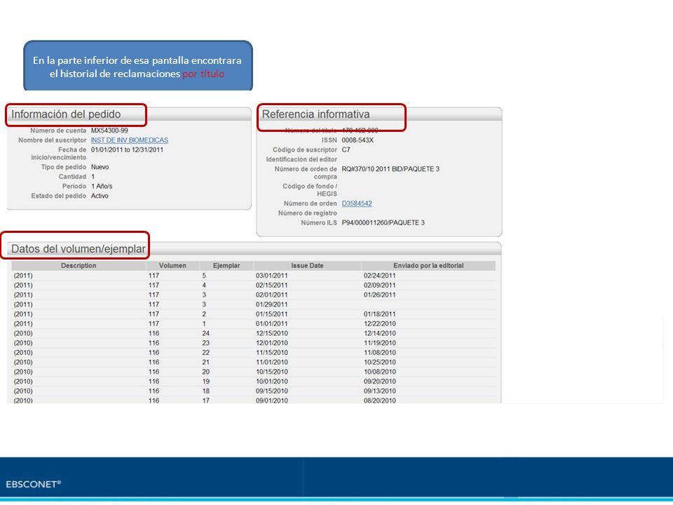 En la parte inferior de esa pantalla encontrara el historial de reclamaciones por título