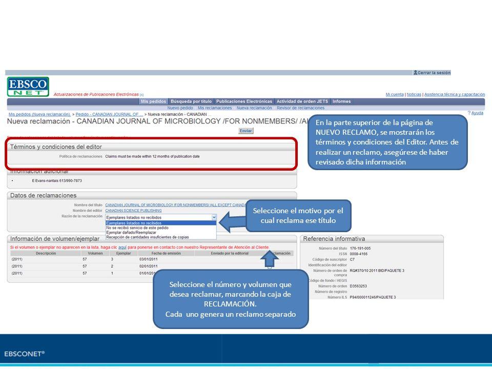 En la parte superior de la página de NUEVO RECLAMO, se mostrarán los términos y condiciones del Editor. Antes de realizar un reclamo, asegúrese de hab