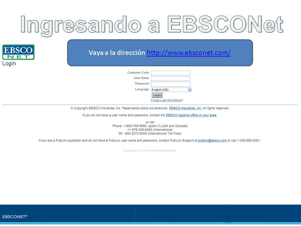 Vaya a la dirección http://www.ebsconet.com/http://www.ebsconet.com/
