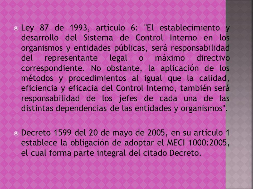 Ley 87 de 1993, artículo 6: