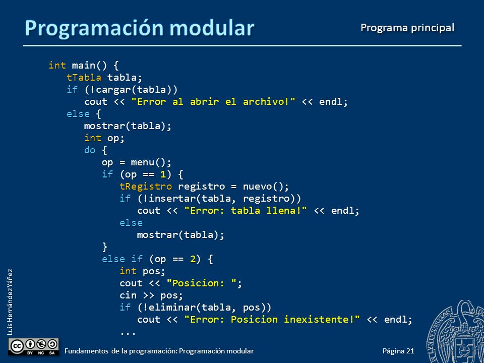Luis Hernández Yáñez Módulo: Gestión de una tabla de datos ordenada I #include #include using namespace std; #include tabla.h int menu(); int menu() { cout << endl; cout << endl; cout << 1 - Insertar << endl; cout << 1 - Insertar << endl; cout << 2 - Eliminar << endl; cout << 2 - Eliminar << endl; cout << 3 - Buscar << endl; cout << 3 - Buscar << endl; cout << 0 - Salir << endl; cout << 0 - Salir << endl; int op; int op; do { do { cout << Elige: ; cout << Elige: ; cin >> op; cin >> op; } while ((op 3)); } while ((op 3)); return op; return op;}...