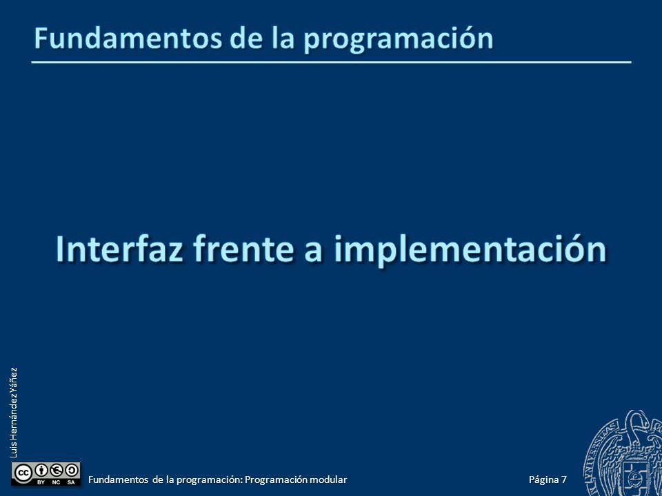 Luis Hernández Yáñez Compilación separada ¡Sólo los archivos de código fuente modificados necesitan ser recompilados.