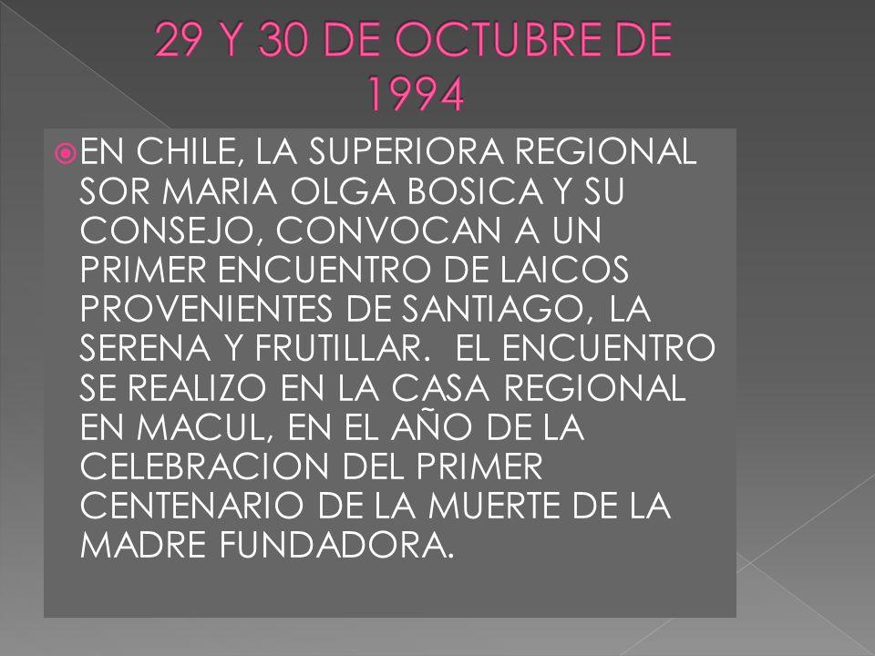 EN CHILE, LA SUPERIORA REGIONAL SOR MARIA OLGA BOSICA Y SU CONSEJO, CONVOCAN A UN PRIMER ENCUENTRO DE LAICOS PROVENIENTES DE SANTIAGO, LA SERENA Y FRU