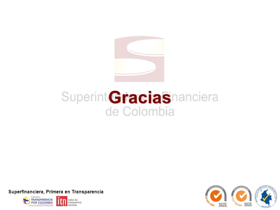 31 Superfinanciera, Primera en Transparencia Gracias