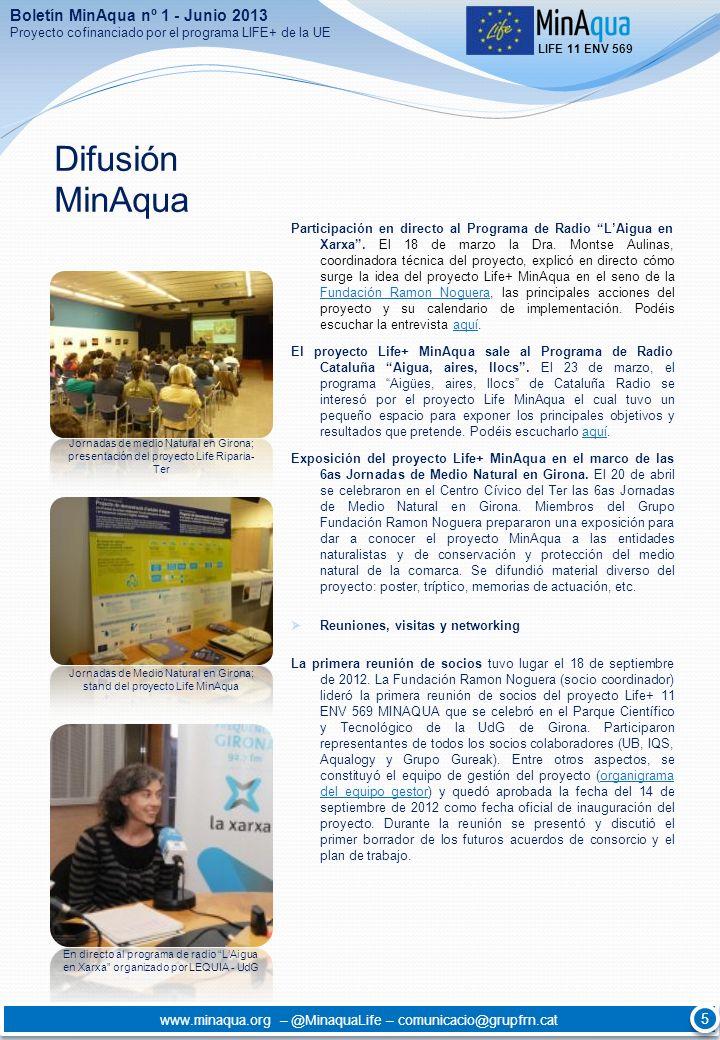 Difusión MinAqua Participación en directo al Programa de Radio LAigua en Xarxa. El 18 de marzo la Dra. Montse Aulinas, coordinadora técnica del proyec