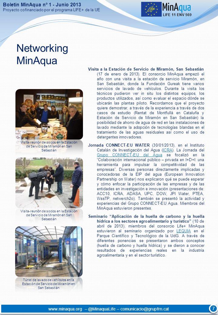 Networking MinAqua Visita a la Estación de Servicio de Miramón, San Sebastián (17 de enero de 2013). El consorcio MinAqua empezó el año con una visita
