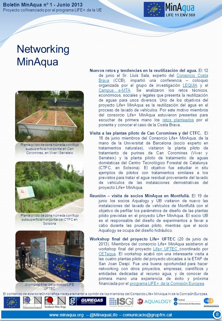 Networking MinAqua Nuevos retos y tendencias en la reutilización del agua. El 12 de junio el Sr. Lluís Sala, experto del Consorcio Costa Brava (CCB),