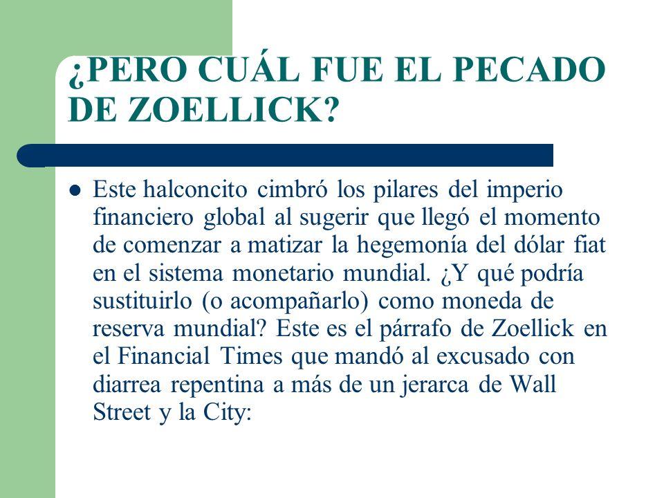 ¿PERO CUÁL FUE EL PECADO DE ZOELLICK.