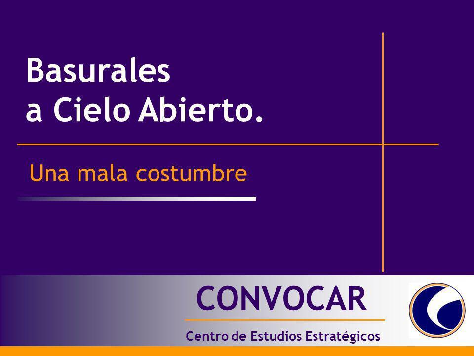Basurales a Cielo Abierto Centro de Estudios Estratégicos CONVOCAR