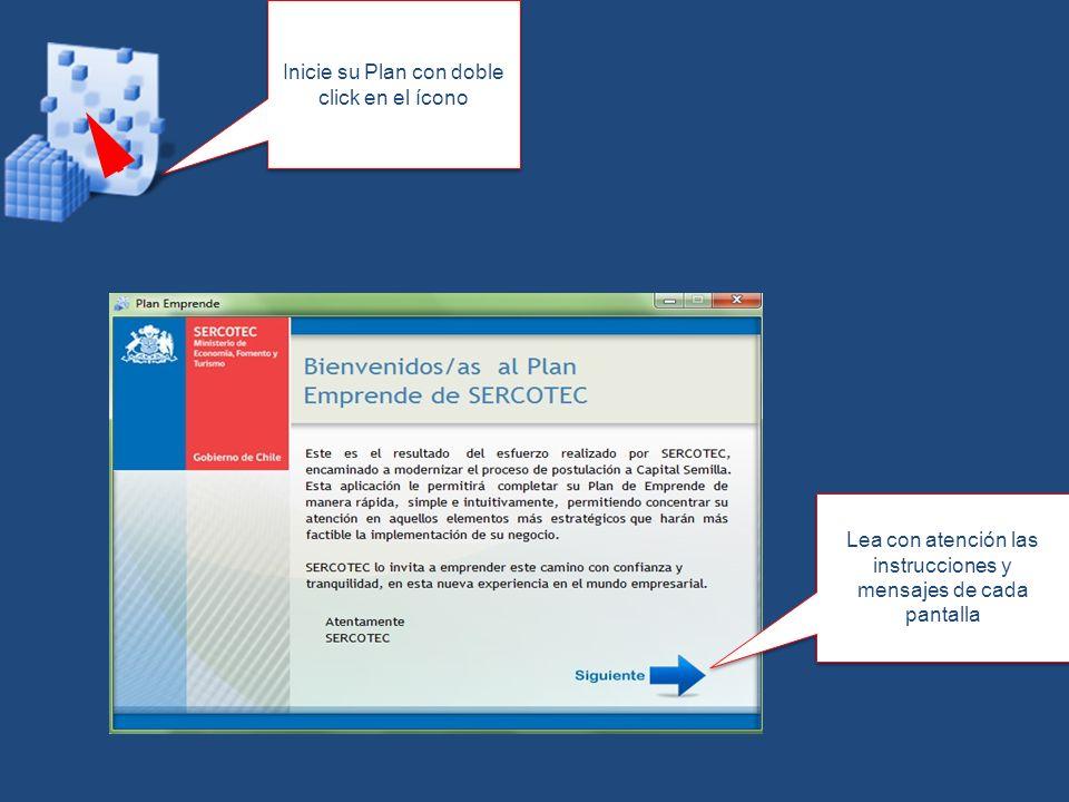 Inicie su Plan con doble click en el ícono Lea con atención las instrucciones y mensajes de cada pantalla