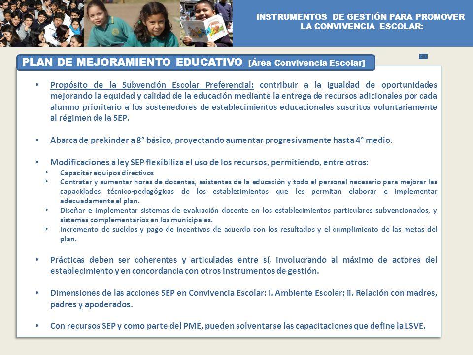 Propósito de la Subvención Escolar Preferencial: contribuir a la igualdad de oportunidades mejorando la equidad y calidad de la educación mediante la