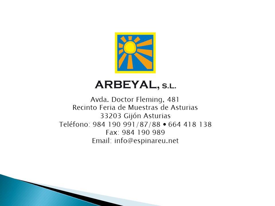 Avda. Doctor Fleming, 481 Recinto Feria de Muestras de Asturias 33203 Gijón Asturias Teléfono: 984 190 991/87/88 664 418 138 Fax: 984 190 989 Email: i