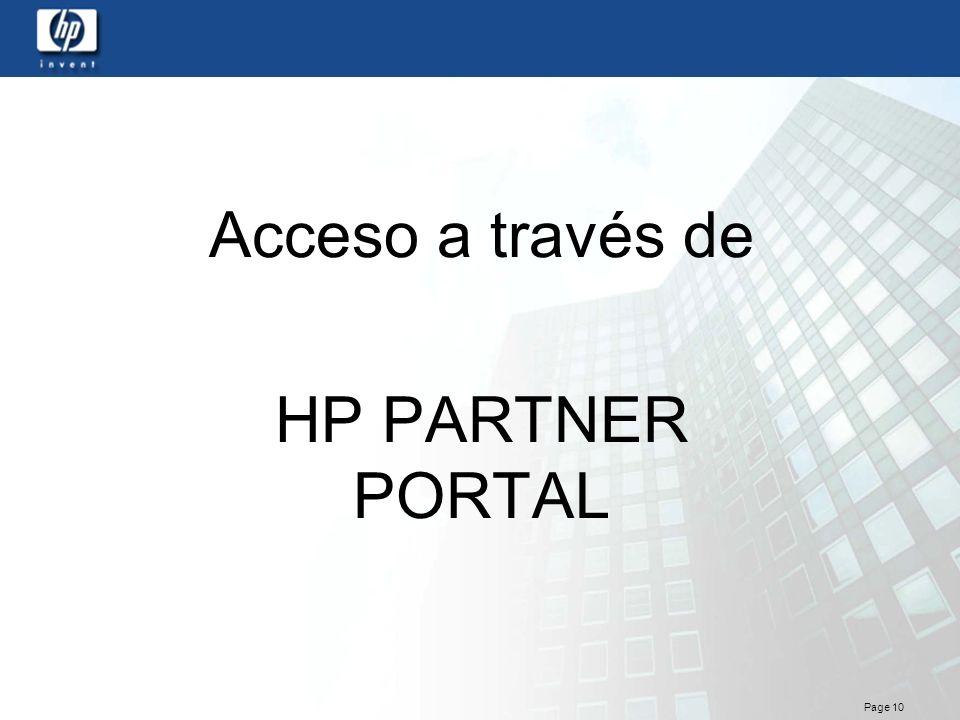 Page 10 Acceso a través de HP PARTNER PORTAL