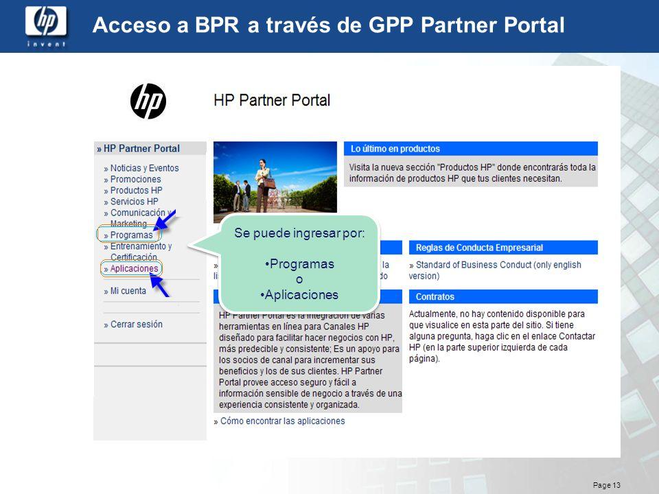Page 13 Acceso a BPR a través de GPP Partner Portal Se puede ingresar por: Programas o Aplicaciones Se puede ingresar por: Programas o Aplicaciones