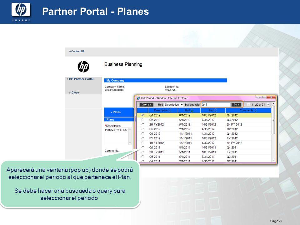 Page 21 Partner Portal - Planes Aparecerá una ventana (pop up) donde se podrá seleccionar el período al que pertenece el Plan. Se debe hacer una búsqu