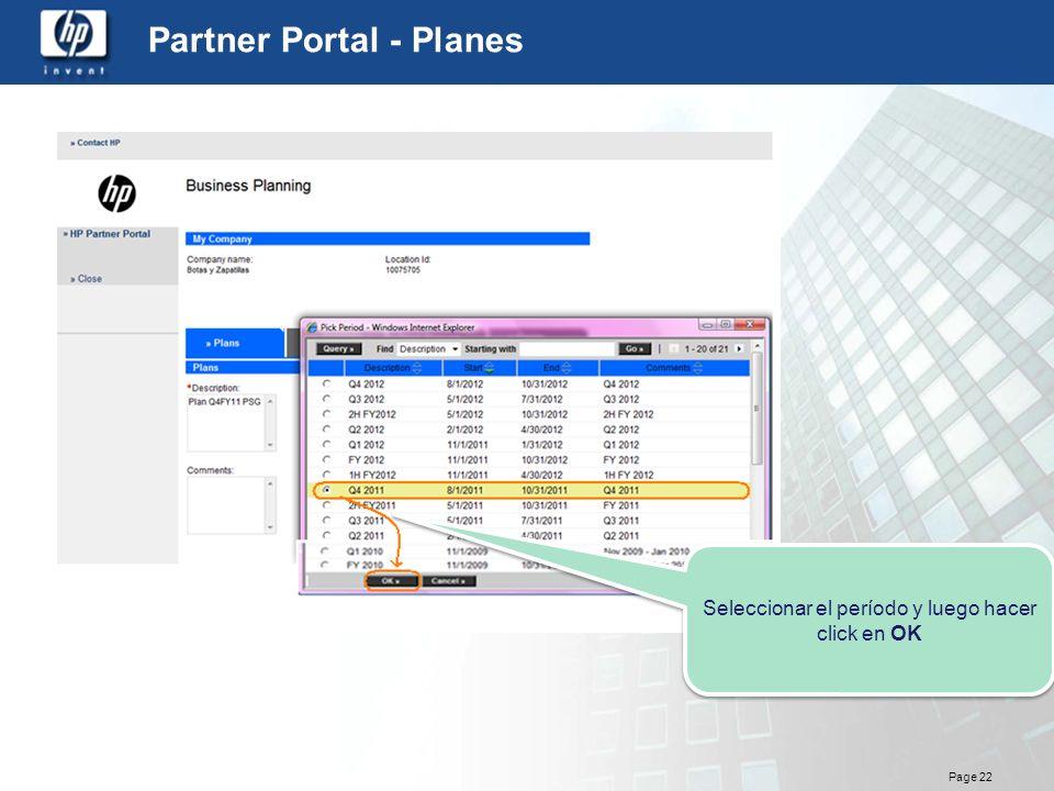 Page 22 Partner Portal - Planes Seleccionar el período y luego hacer click en OK
