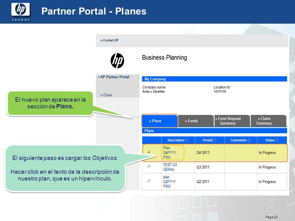 Page 24 Partner Portal - Planes El nuevo plan aparece en la sección de Plans. El siguiente paso es cargar los Objetivos. Hacer click en el texto de la