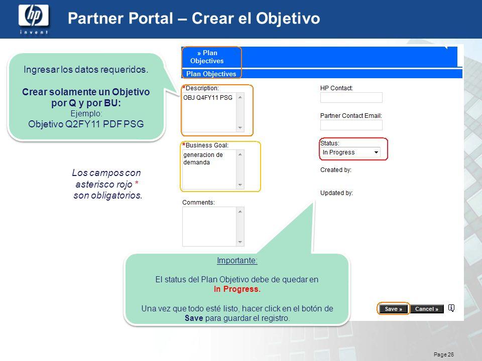 Page 26 Partner Portal – Crear el Objetivo Importante: El status del Plan Objetivo debe de quedar en In Progress. Una vez que todo esté listo, hacer c