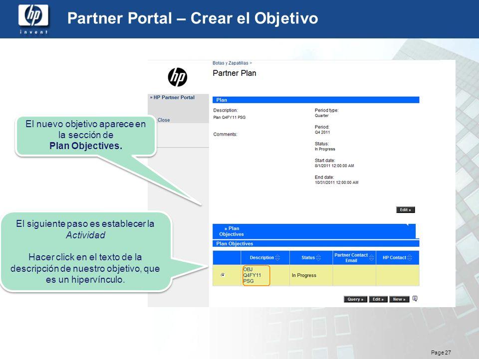 Page 27 Partner Portal – Crear el Objetivo El nuevo objetivo aparece en la sección de Plan Objectives. El nuevo objetivo aparece en la sección de Plan