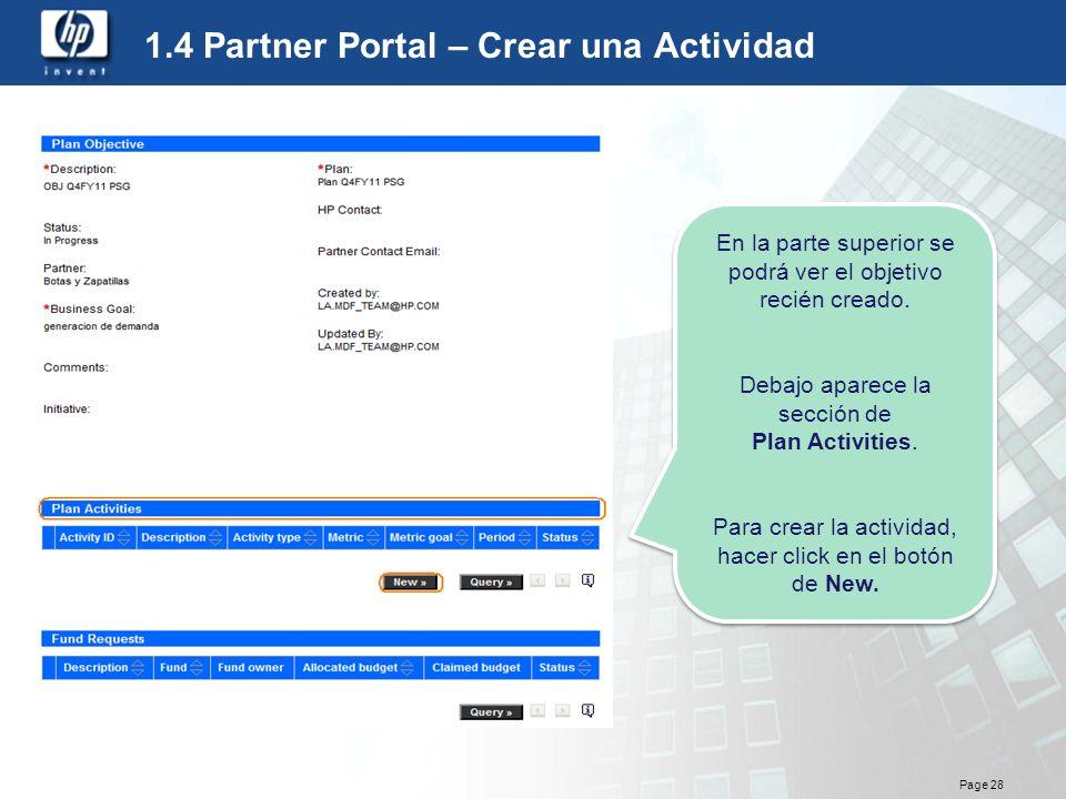 Page 28 1.4 Partner Portal – Crear una Actividad En la parte superior se podrá ver el objetivo recién creado. Debajo aparece la sección de Plan Activi