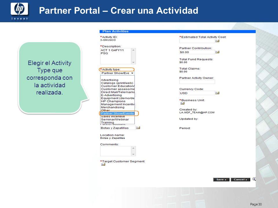 Page 30 Partner Portal – Crear una Actividad Elegir el Activity Type que corresponda con la actividad realizada.