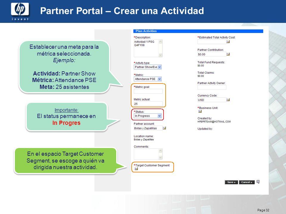 Page 32 Partner Portal – Crear una Actividad Establecer una meta para la métrica seleccionada. Ejemplo: Actividad: Partner Show Métrica: Attendance PS