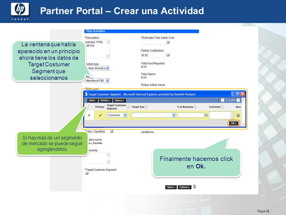 Page 35 Partner Portal – Crear una Actividad La ventana que había aparecido en un principio ahora tiene los datos de Target Costumer Segment que selec