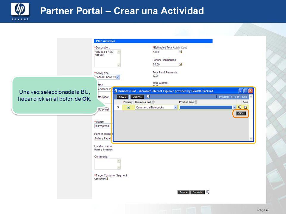 Page 40 Partner Portal – Crear una Actividad Una vez seleccionada la BU, hacer click en el botón de Ok.