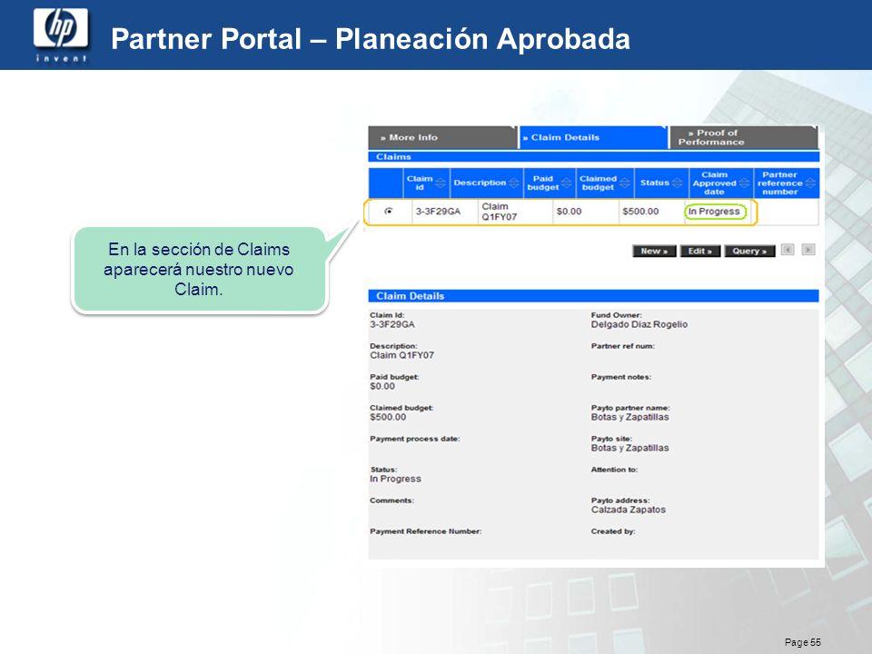 Page 55 Partner Portal – Planeación Aprobada En la sección de Claims aparecerá nuestro nuevo Claim.