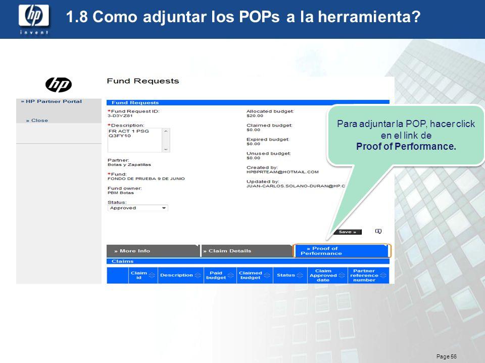 Page 56 1.8 Como adjuntar los POPs a la herramienta? Para adjuntar la POP, hacer click en el link de Proof of Performance. Para adjuntar la POP, hacer