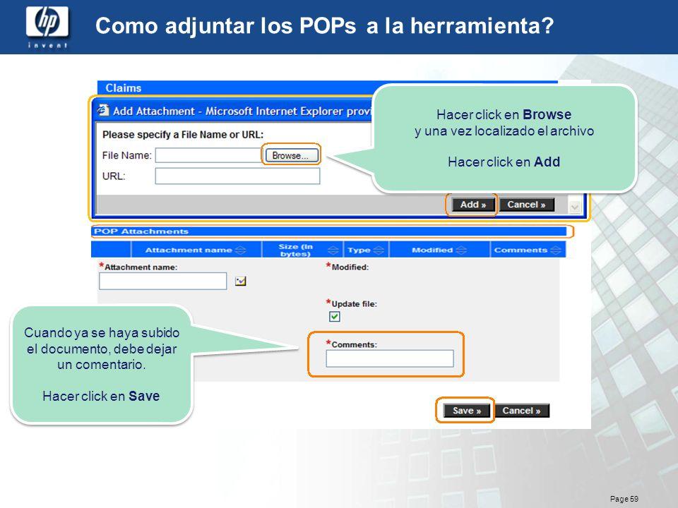 Page 59 Como adjuntar los POPs a la herramienta? Hacer click en Browse y una vez localizado el archivo Hacer click en Add Hacer click en Browse y una