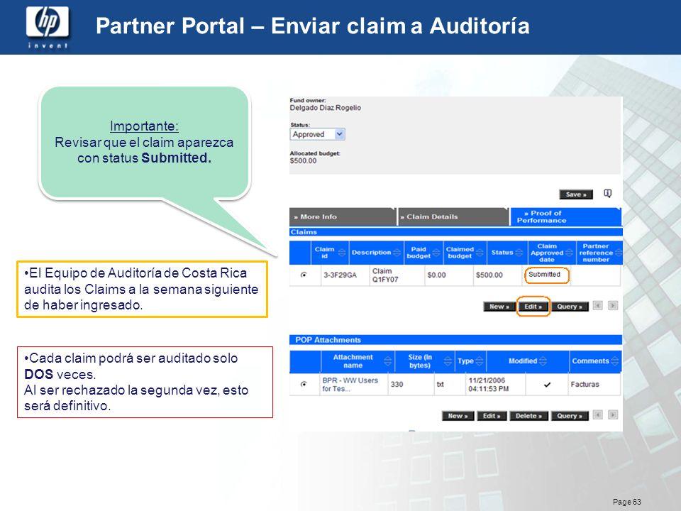 Page 63 Partner Portal – Enviar claim a Auditoría Importante: Revisar que el claim aparezca con status Submitted. Importante: Revisar que el claim apa