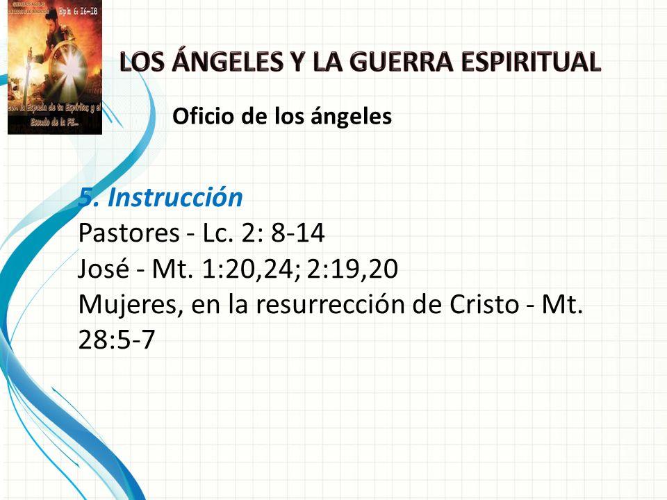 5.Instrucción Pastores - Lc. 2: 8-14 José - Mt.