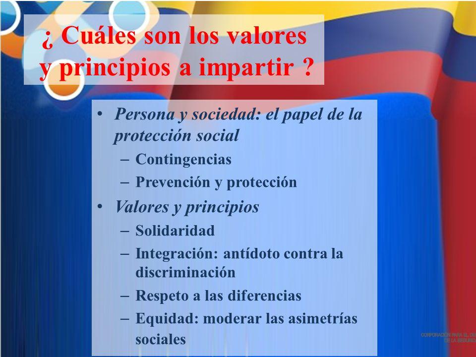 ¿ Cuáles son los valores y principios a impartir .