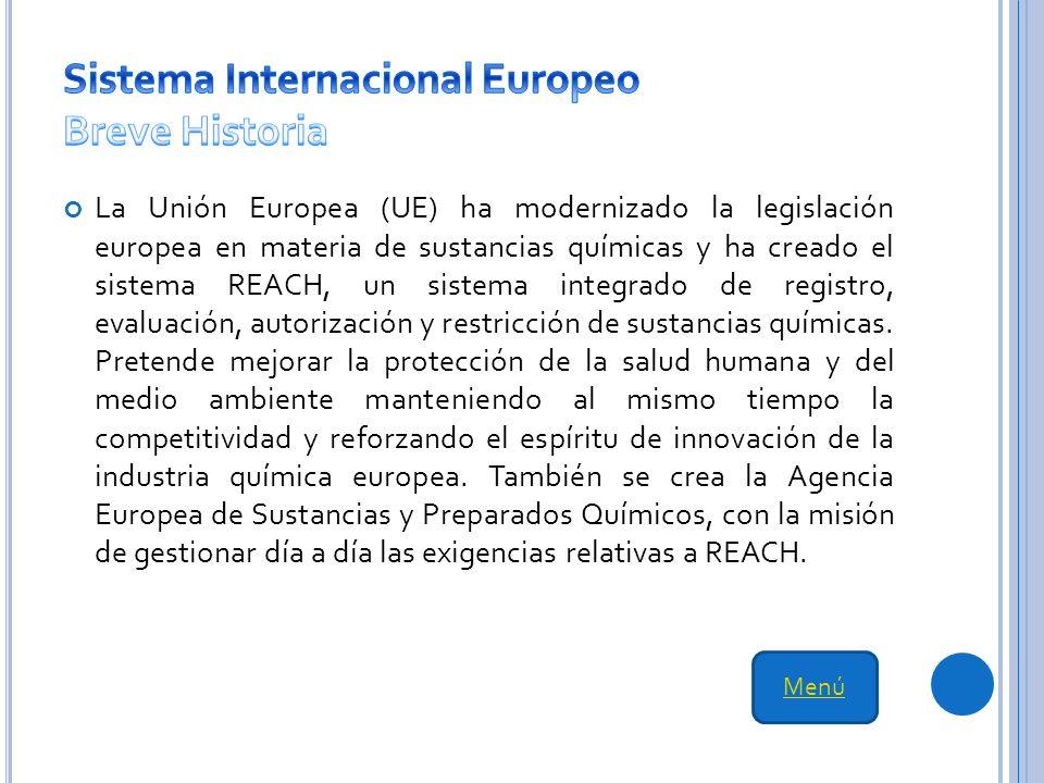 La Unión Europea (UE) ha modernizado la legislación europea en materia de sustancias químicas y ha creado el sistema REACH, un sistema integrado de registro, evaluación, autorización y restricción de sustancias químicas.