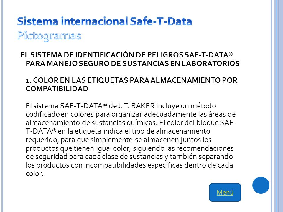 EL SISTEMA DE IDENTIFICACIÓN DE PELIGROS SAF-T-DATA® PARA MANEJO SEGURO DE SUSTANCIAS EN LABORATORIOS 1.
