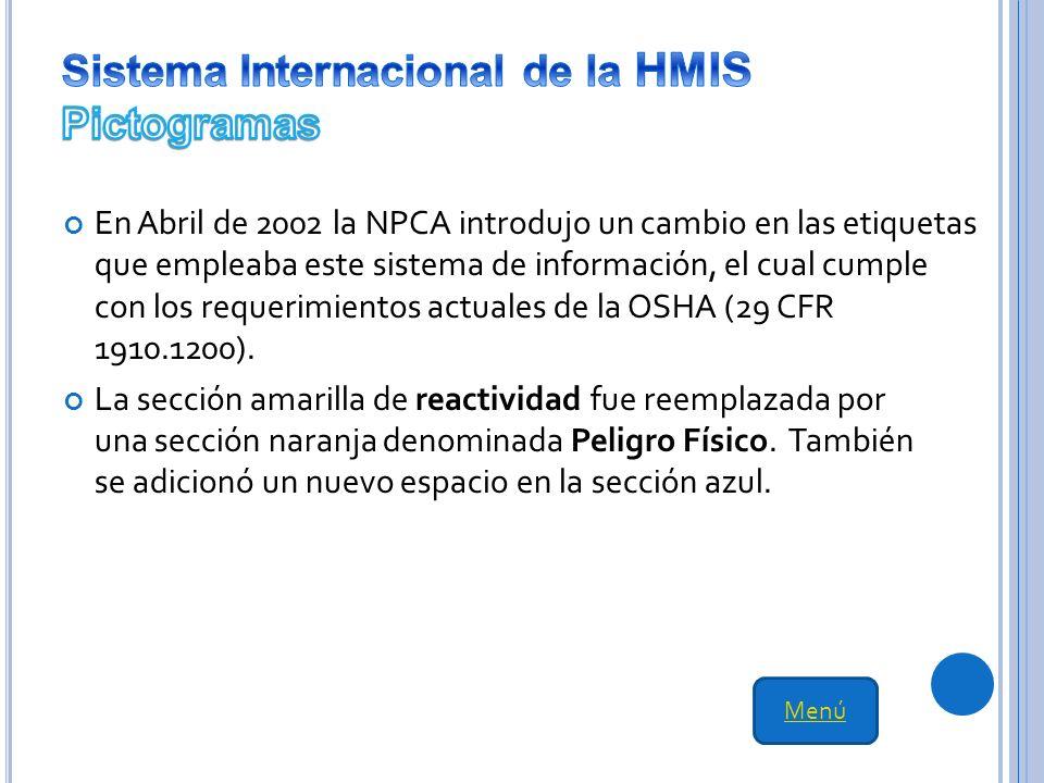 En Abril de 2002 la NPCA introdujo un cambio en las etiquetas que empleaba este sistema de información, el cual cumple con los requerimientos actuales de la OSHA (29 CFR 1910.1200).