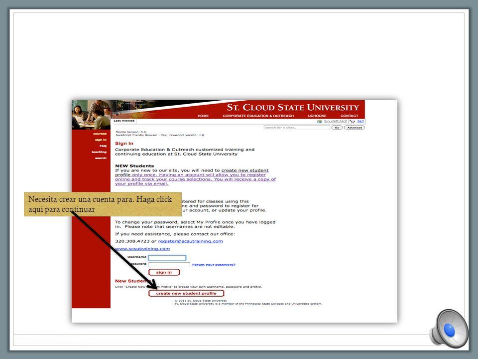 Llene la información Haga click aqui cuando esté listo