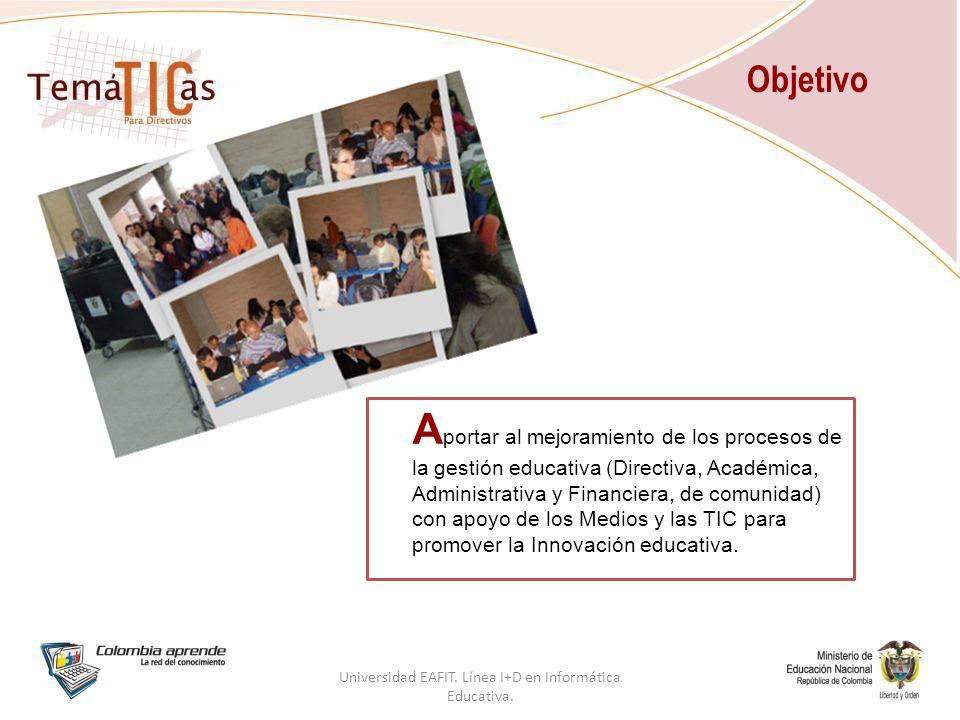 A portar al mejoramiento de los procesos de la gestión educativa (Directiva, Académica, Administrativa y Financiera, de comunidad) con apoyo de los Medios y las TIC para promover la Innovación educativa.