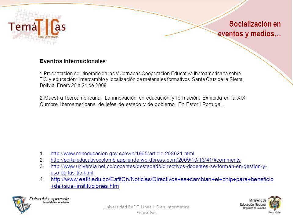 Socialización en eventos y medios… Universidad EAFIT.
