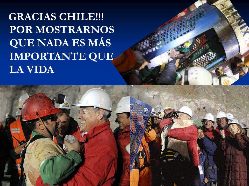 GRACIAS CHILE!!! POR MOSTRARNOS QUE NADA ES MÁS IMPORTANTE QUE LA VIDA