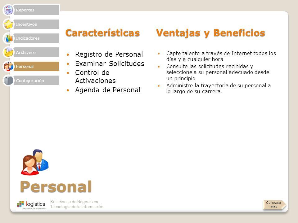 Soluciones de Negocio en Tecnología de la Información Personal Características Ventajas y Beneficios Registro de Personal Examinar Solicitudes Control