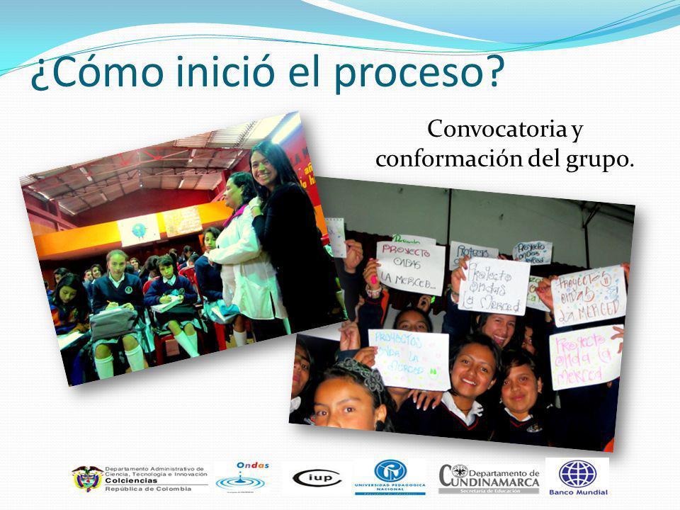 ¿Cómo inició el proceso? Convocatoria y conformación del grupo.