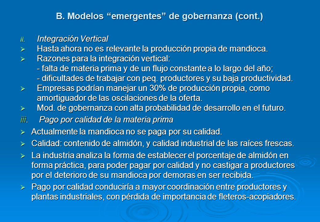 B.Modelos emergentes de gobernanza (cont.) ii.