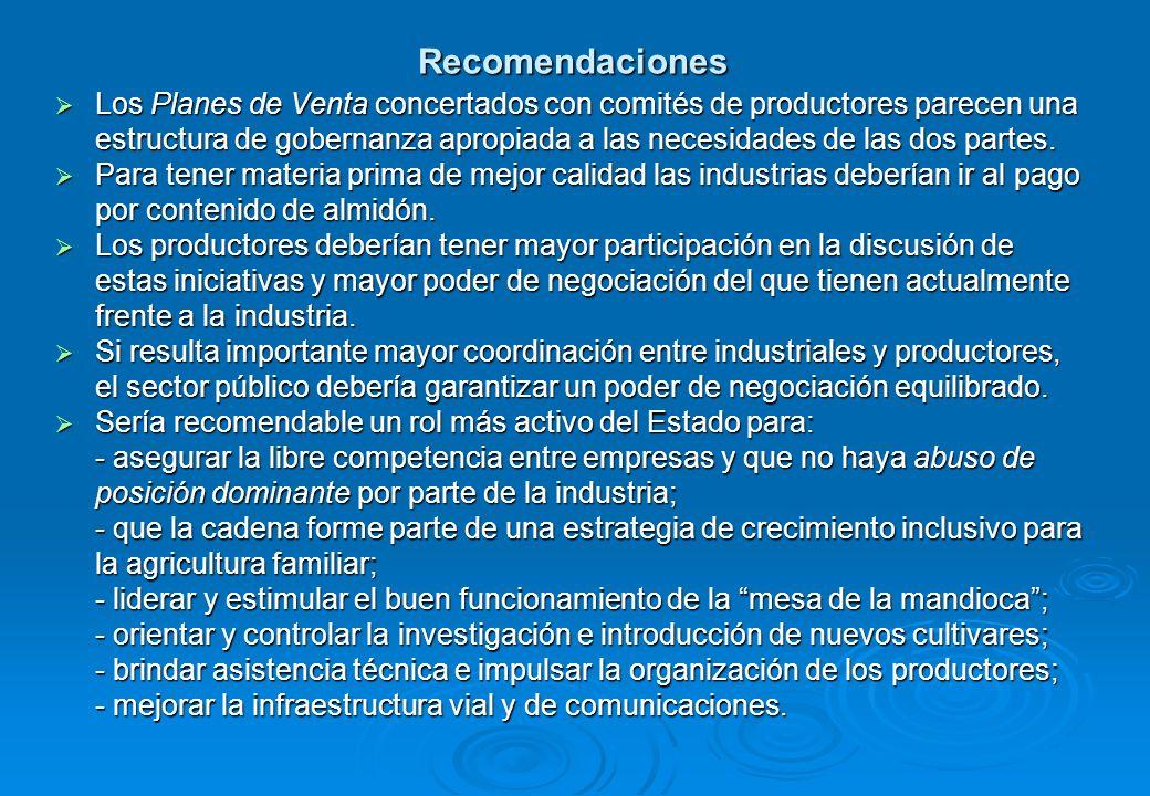 Recomendaciones Los Planes de Venta concertados con comités de productores parecen una estructura de gobernanza apropiada a las necesidades de las dos partes.