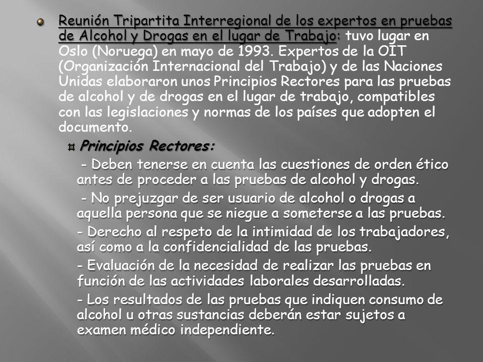 Reunión Tripartita Interregional de los expertos en pruebas de Alcohol y Drogas en el lugar de Trabajo: Reunión Tripartita Interregional de los expert
