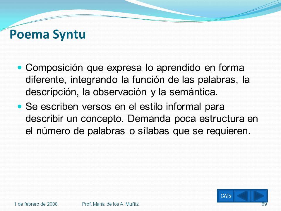 Poema Syntu Composición que expresa lo aprendido en forma diferente, integrando la función de las palabras, la descripción, la observación y la semánt