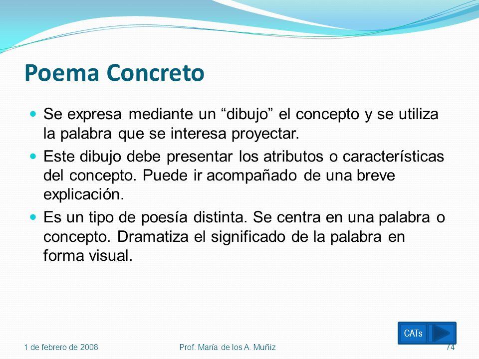 Poema Concreto Se expresa mediante un dibujo el concepto y se utiliza la palabra que se interesa proyectar. Este dibujo debe presentar los atributos o