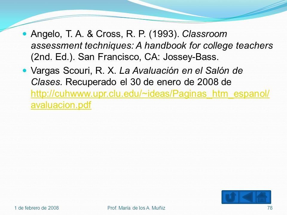 Angelo, T. A. & Cross, R. P. (1993). Classroom assessment techniques: A handbook for college teachers (2nd. Ed.). San Francisco, CA: Jossey-Bass. Varg