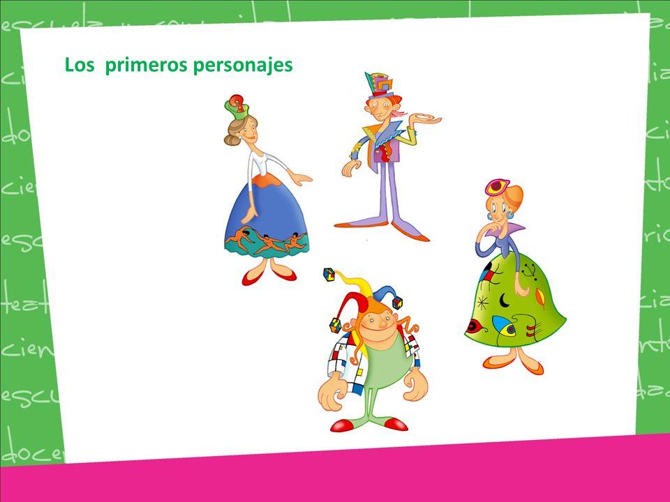 Los primeros personajes